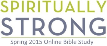 Join the Spiritually Strong Online Bible Study!