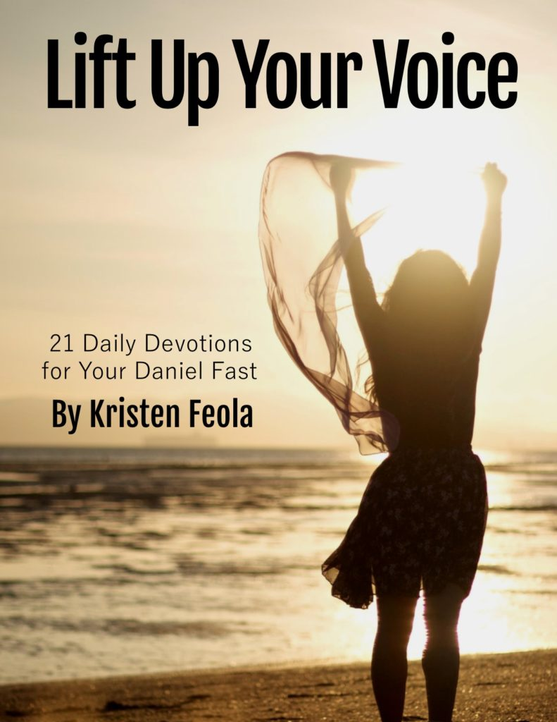 Lift Up Your Voice: 21 Daily Devotions for Your Daniel Fast